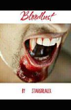 Bloodlust by stargirlalex