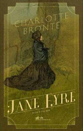 JANE EYRE - CHARLOTTE BRONTË by MonMon1293