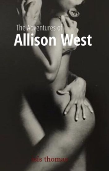 The Adventures of Mrs. Allison West