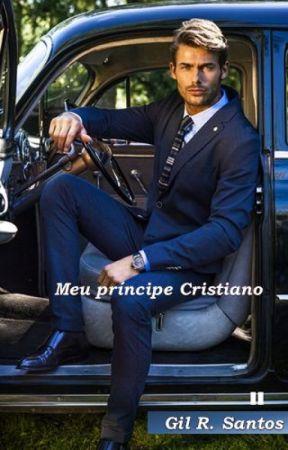 PRÉVIA MEU PRÍNCIPE CRISTIANO by GilRSantos2015