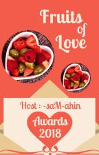 Fruits of Love Awards  Open  by -saM-ahin