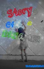 Story of a Dreamer (1D) by 1DcRaZyDrEaMeR