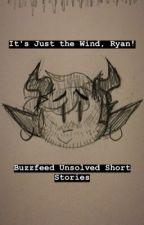 It's Just the Wind, Ryan! [BFU] by JoseTheKraken