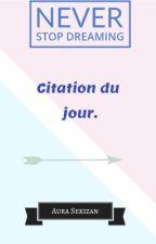 Citation du jour #1 by AuraSekizan