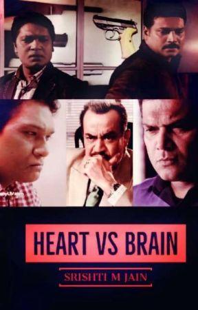 Heart vs Brain - Chapter 18 - Wattpad