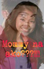 Mommy na ako???!!! ( JADINE ) by jadineland