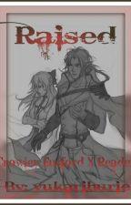 Raised [Crowley Eusford x Reader] by yukarihurie