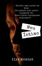 Meu Íntimo by Morgan_Kian