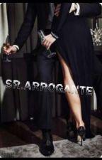 Sr.arrogante by thaislindaaragao123