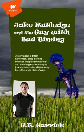 Jake Rutledge and the Guy with Bad Timing by MichaelSSommermeyer