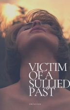 Victim of a Sullied Past by sweetrax