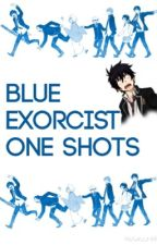 Blue Exorcist One Shots by Iambaka-san