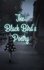 The Black Bird's Poetry  by heemsmile