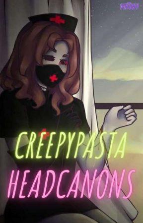 Creepypasta Headcanons by VikingMetalToby