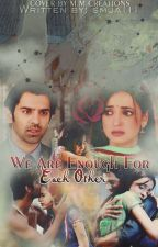 We Are Enough For Each Other-Arshi Version by -BlueberrySprinkles-