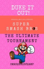 Super Smash Bros: The Ultimate Tournament by SmashBrosChamp