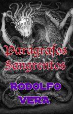 Parágrafos Sangrentos by Rodolfo_Vera