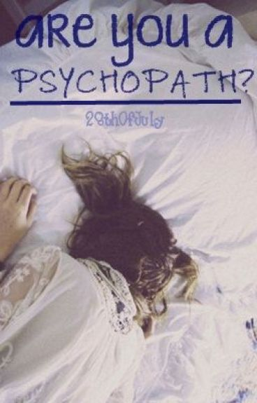 Are You A Psychopath?