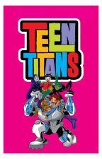 teen titans x child reader  by ryuki0923