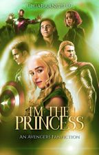 I'm The Princess || Avengers ff by Chiaraangel07