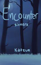 Encounter - Sinners by katzun
