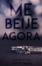 Me Beije Agora by joycemop1