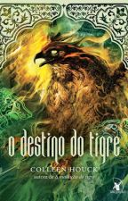 O Destino do Tigre - Colleen  Houck by Milenafaleiro