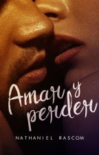Amar y Perder © by _NathanR_