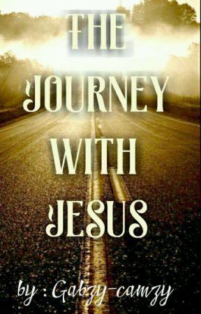 The Journey With Jesus by Gabzy-camzy