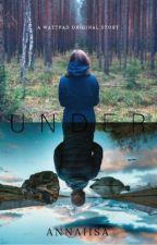 UNDER by AnnaIisa