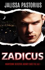 Zadicus: Nightstone Detective Agency Case no. 1 by JalissaPastorius