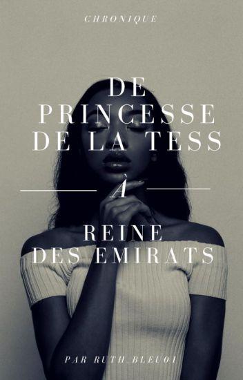 De princesse de la tess à reine des Emirats...
