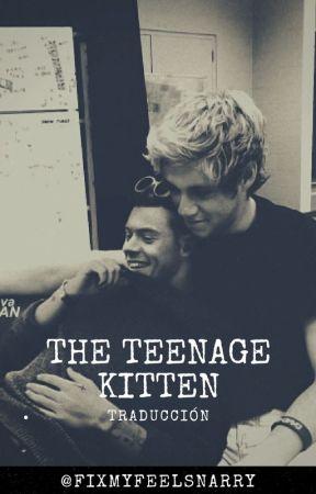 The teenage kitten ||traducción|| n.s au by fixmyfeelsnarry