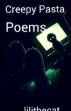 Creepy Pasta Poems by catloverkid