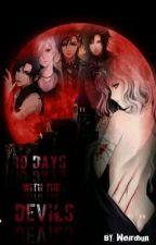 10 Days With The Devils by Weirdbun