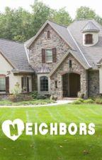 Neighbors by Jed-Writer