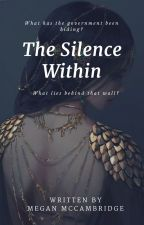 The Silence Within by Tikct0CK
