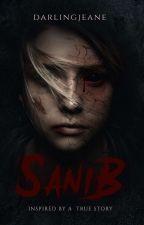 SANIB (Based on a TRUE story) by darlingJeane