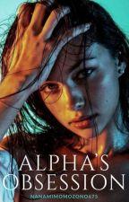 Alpha's Obsession  by NanamiMomozono675
