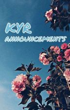 KYR ANNOUNCEMENTS by KyrRolePlay