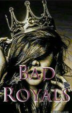 Bad Royals by SRoseAllam