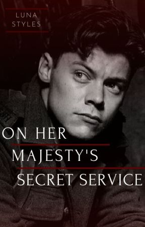 On Her Majesty's Secret Service ~ H.S. by LunaxxStyles