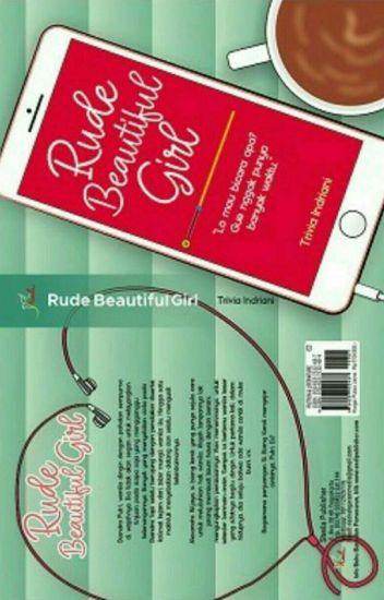 Rude Beautiful Girl [Segera Diterbitkan]