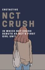 𝗡𝗖𝗧 𝗖𝗥𝗨𝗦𝗛 | NCT's girl group by cretaetive