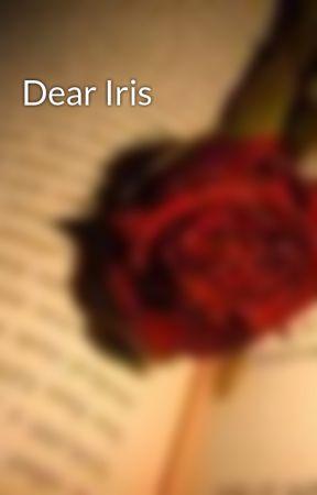 Dear Iris by Jackie96