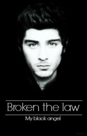 Broken the law-My black angel➡ ZM✅