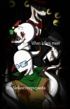 When killers meet {Creepypasta x male reader} by nekocreepeypasta