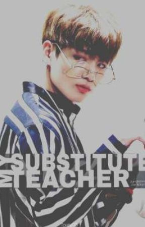 My Substitute Teacher || Jeon Jungkook by Taely95