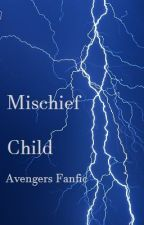Mischief Child (Avengers: Loki's Daughter) by QDGFirst