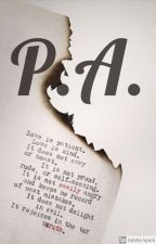 P.A. by fifiejay
